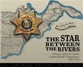 The Star Between the Rivers Sheriff History Book